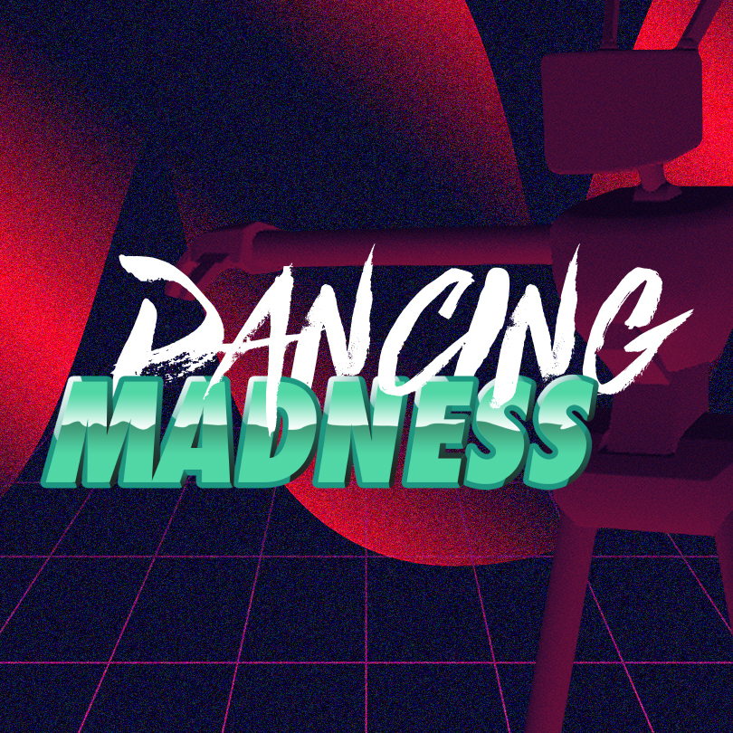 Dancing Madness