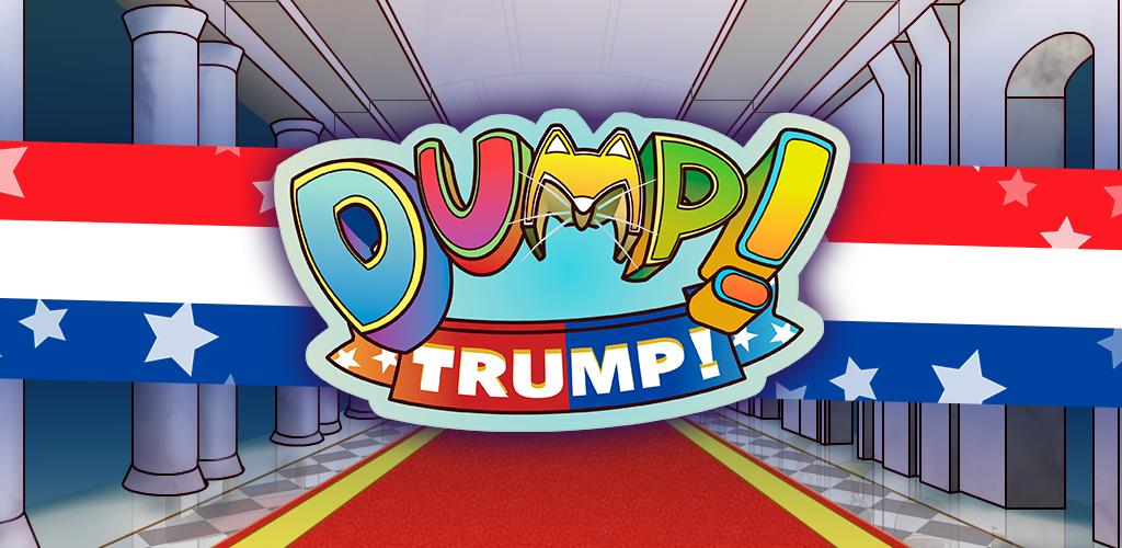 Dump! Trump!