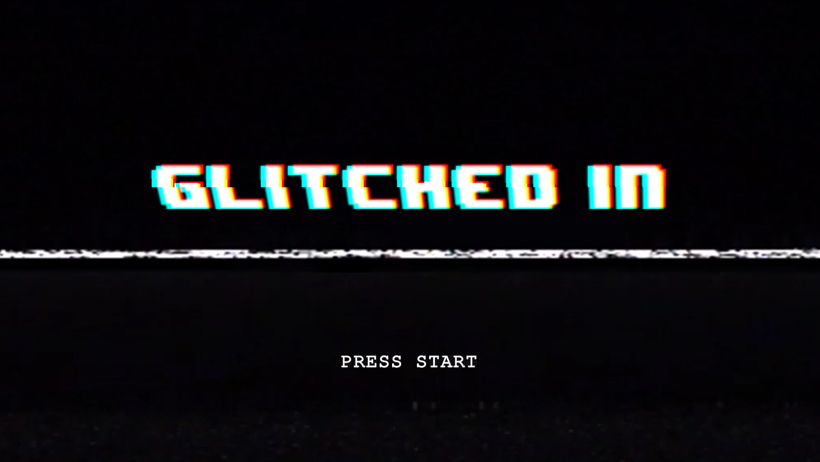Glitched In