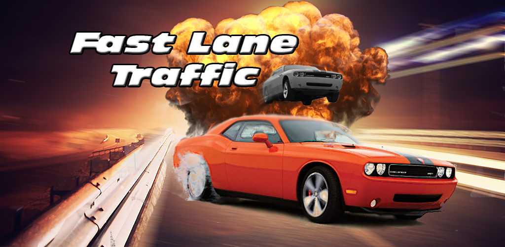 Fast Lane Traffic