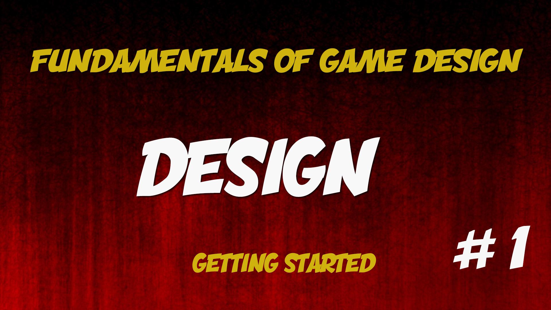 Fundamentamentals of Game Design
