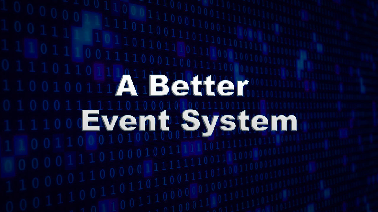 A Better Event System