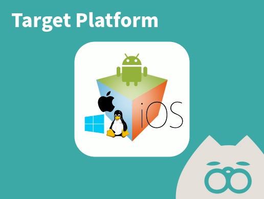 Target Platform - マルチプラットフォーム開発支援