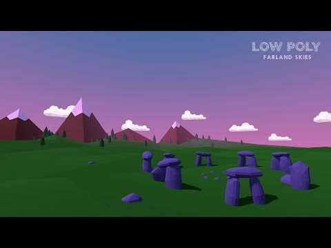 Farland Skies - Low Poly