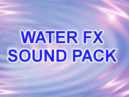 Water FX Sound Pack
