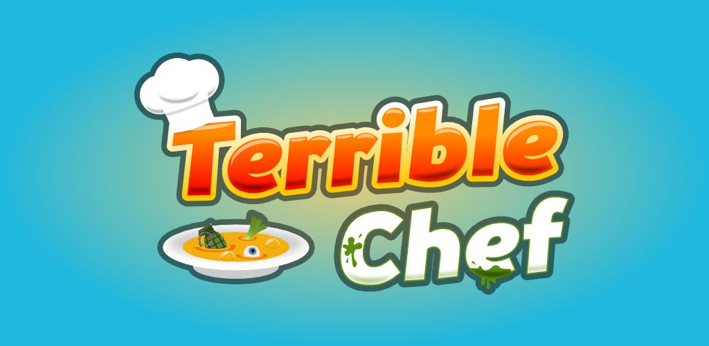 Terrible Chef