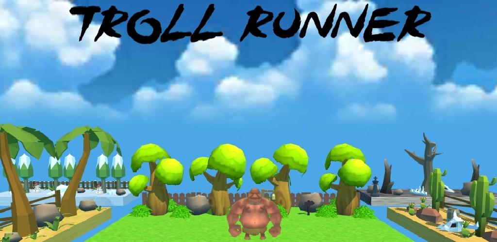 Troll Runner