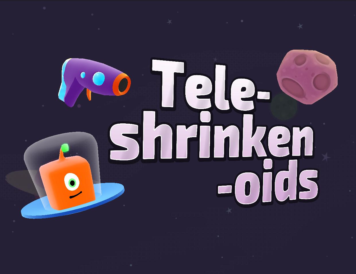Tele-shrinken-oids