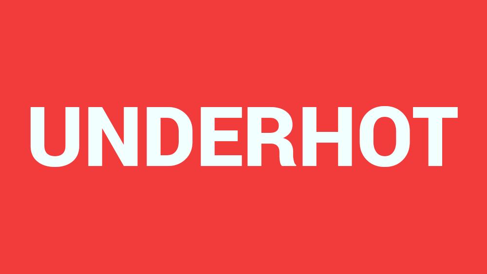 Underhot