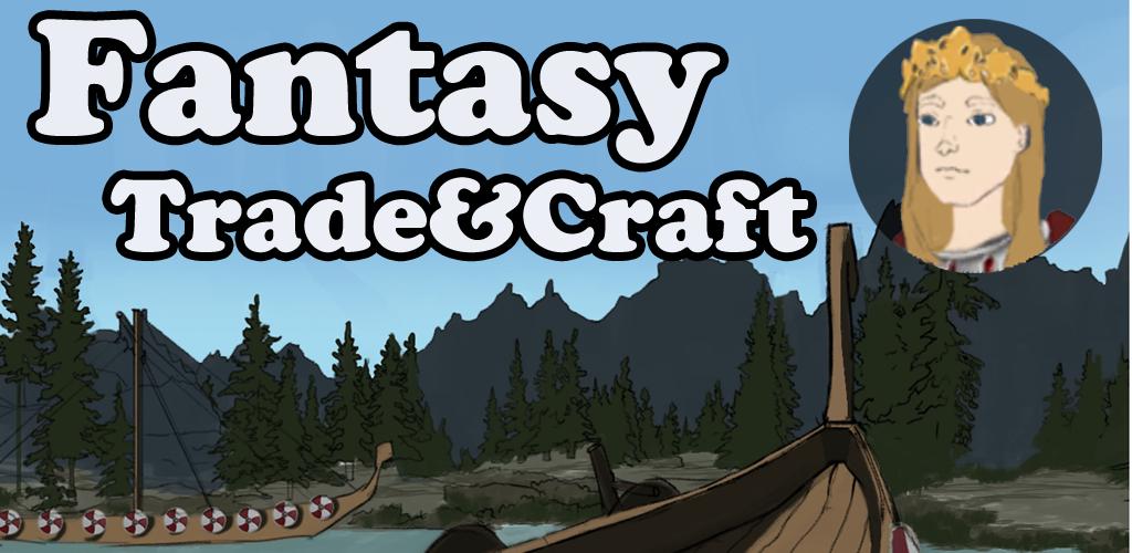 Fantasy Trade&Craft