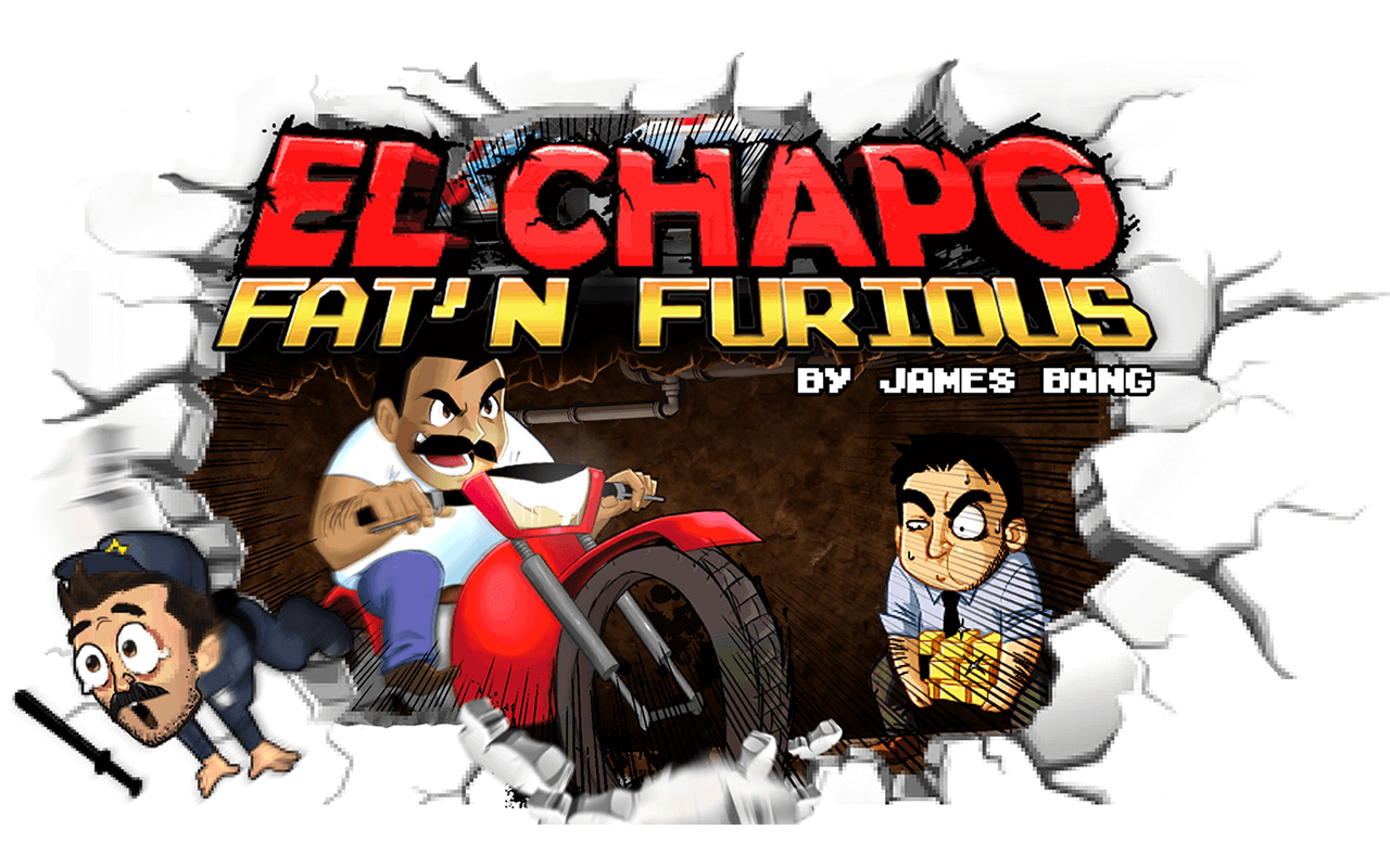 El Chapo - Fat'n Furious ! (iOs, Android) 2016