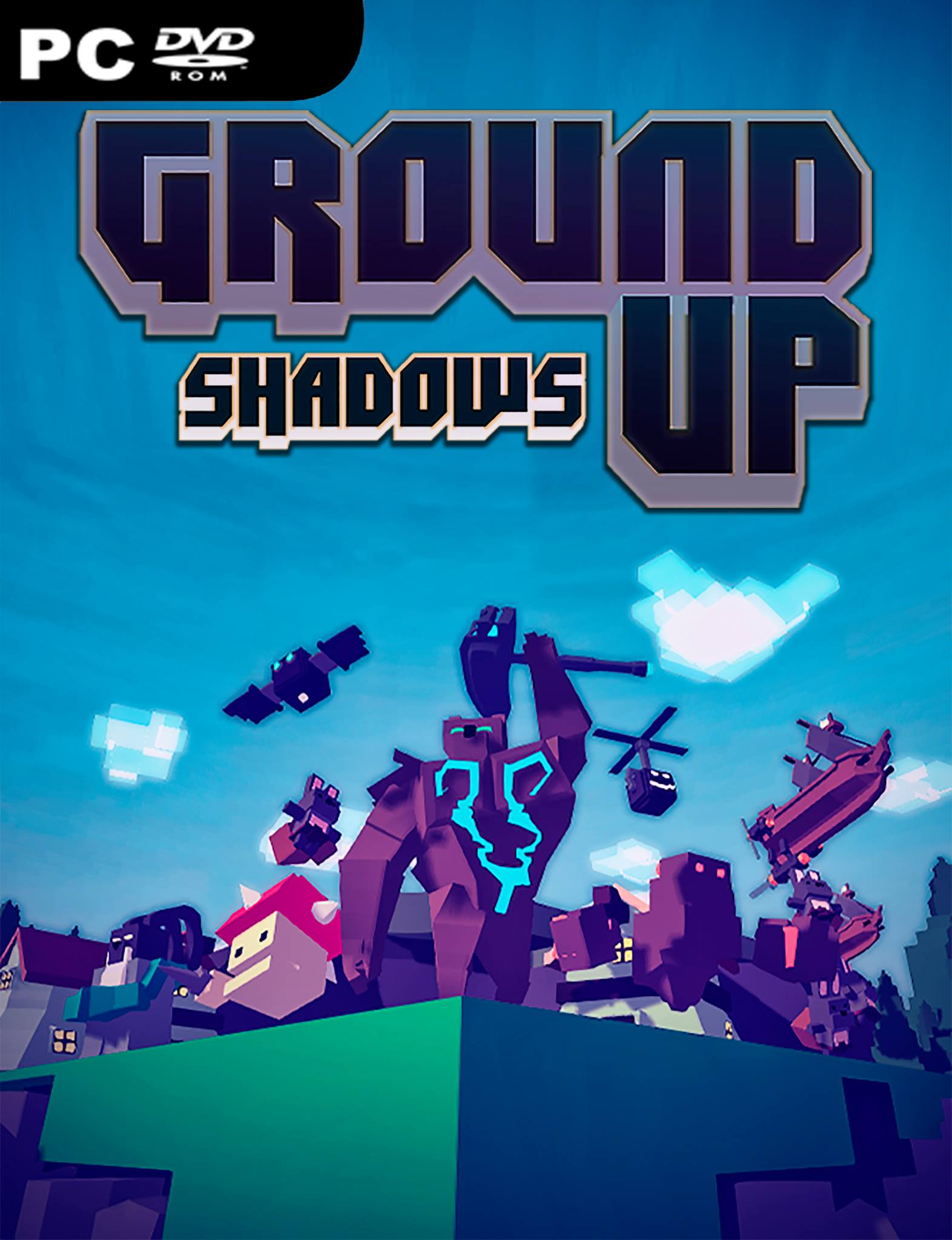 Ground Up! Shadows