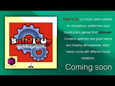 Build It Up - Music for simulation games - Teaser