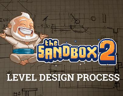 The Sandbox 2: Level Design Process
