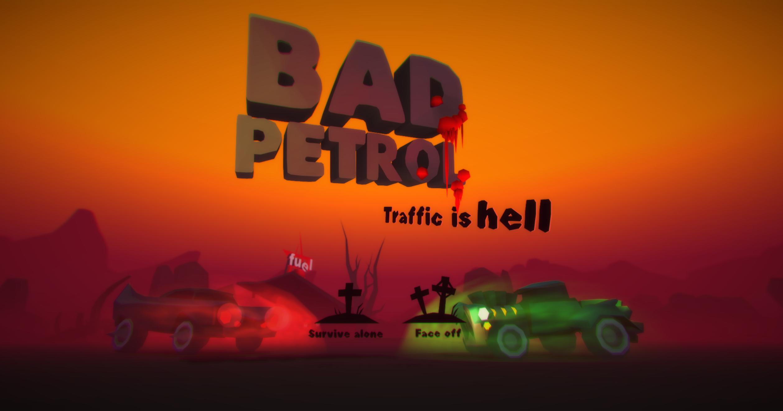 Bad Petrol