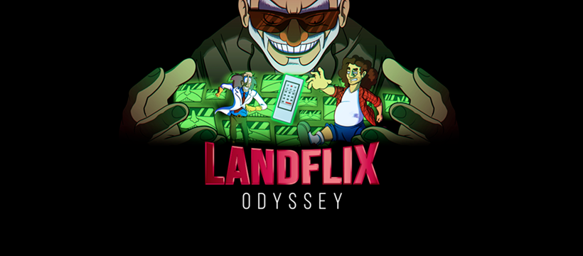 Landflix Odyssey, the first Netflix's parody videogame!