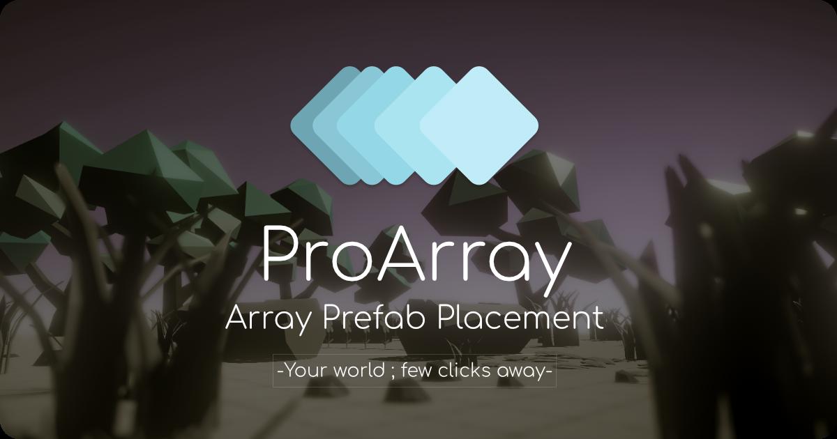 ProArray - Prefab Placement Essential