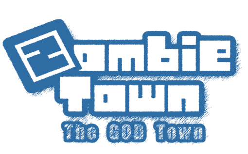 Zombie Town : The God Town