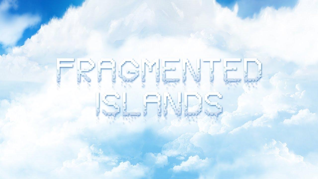 Fragmented Islands