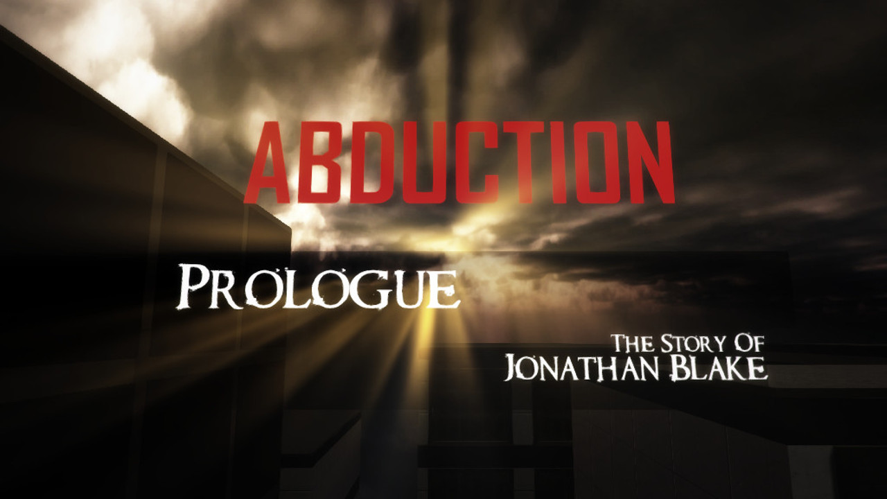 ABDUCTION Prologue