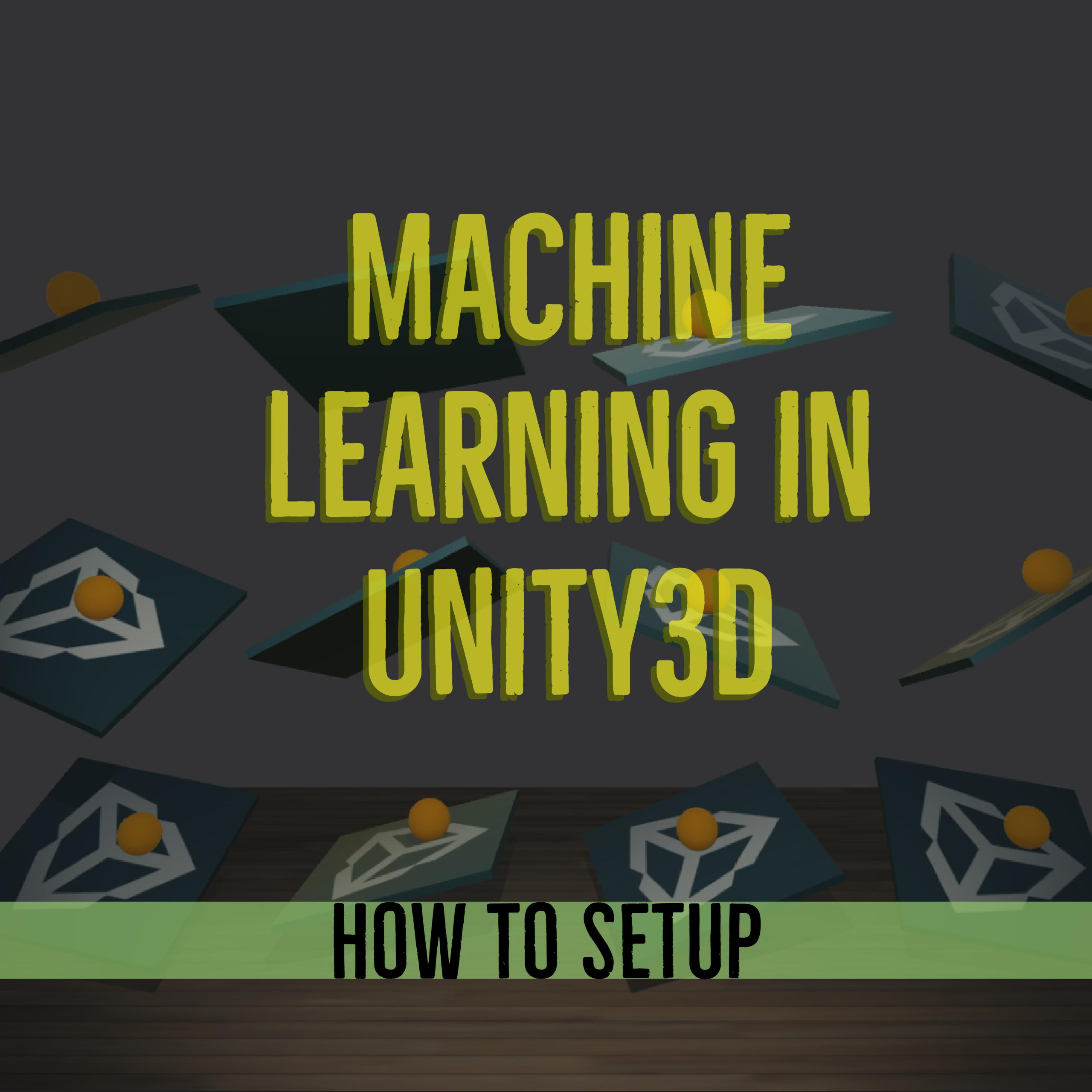 Unity机器学习环境搭建 - Windows 10 篇