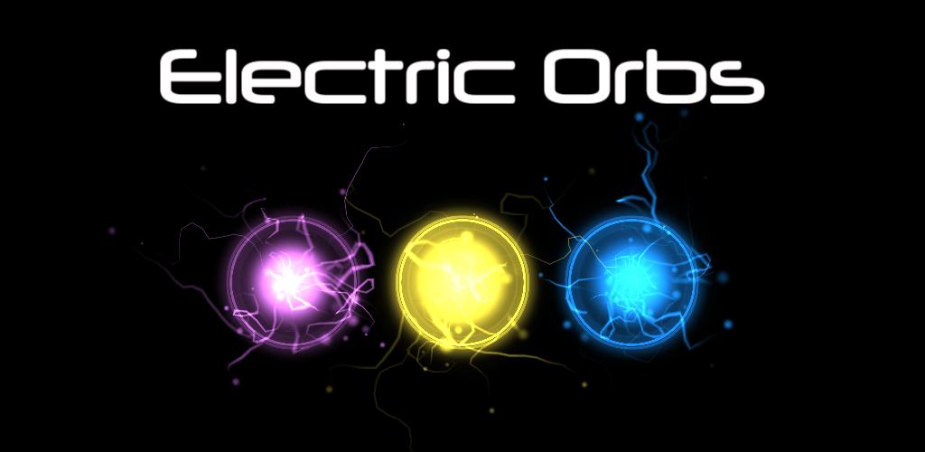 Electric Orbs