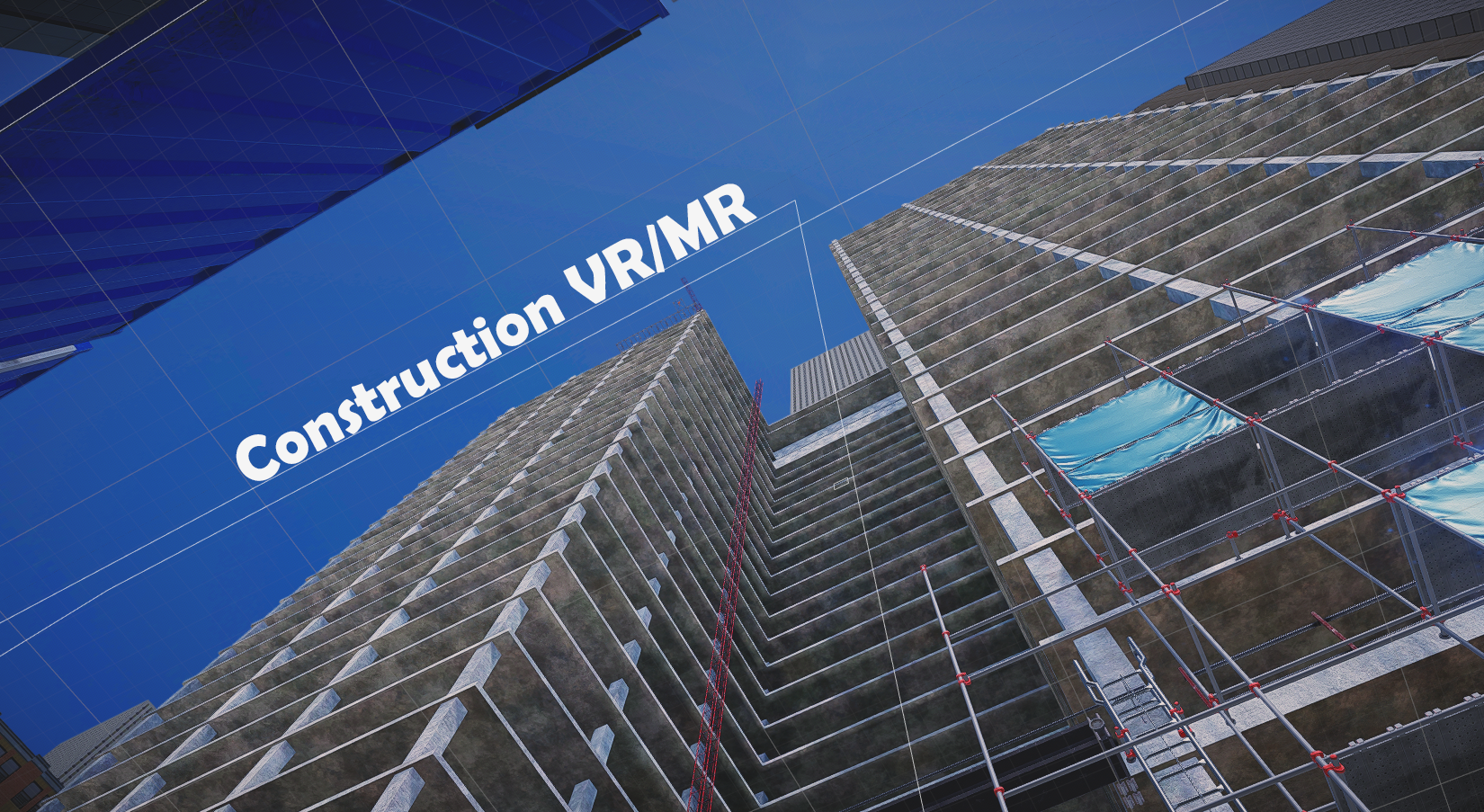 Construction VR/MR