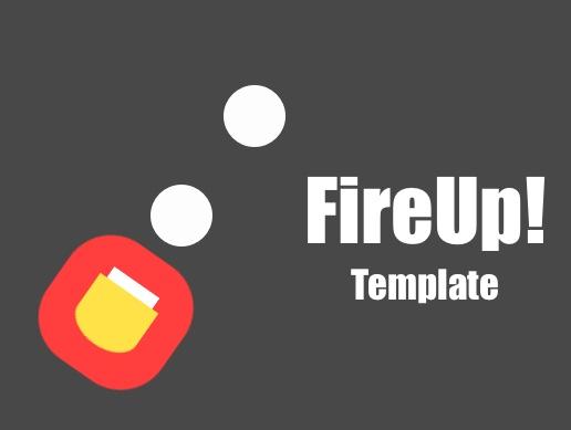 Fire Up (Template)