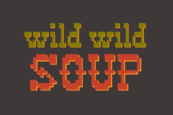 Wild Wild Soup