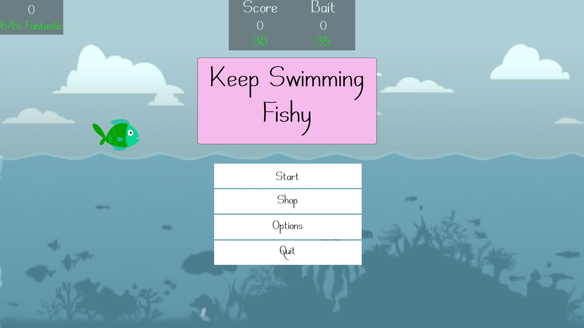 Keep Swimming Fishy