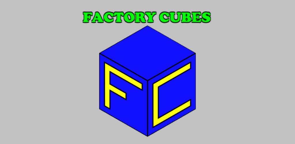 Factory Cubes