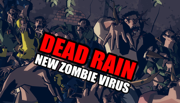 [MWU Korea '18] 데드 레인 : New Zombie Virus