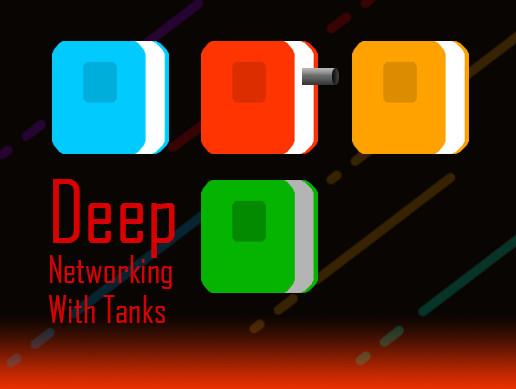 Deep Networking With Tanks