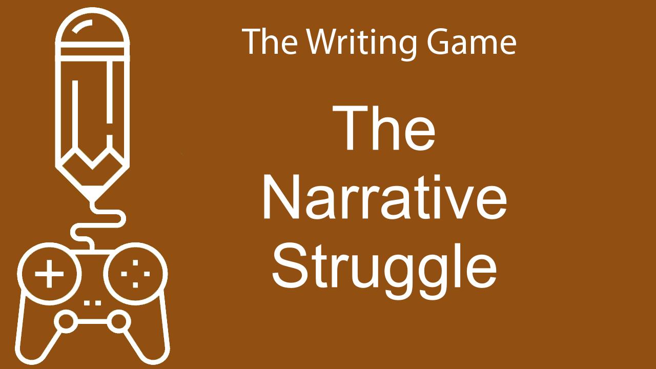 The Narrative Struggle