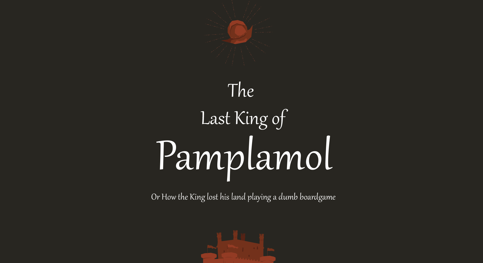 The Last King Of Pamplamol