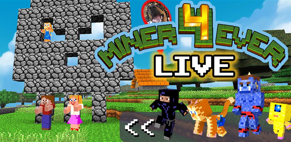 Miner4Ever Live