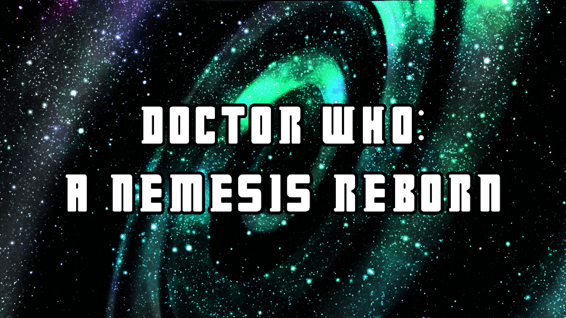 Doctor Who: A Nemesis Reborn