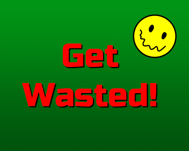 Get Wasted!