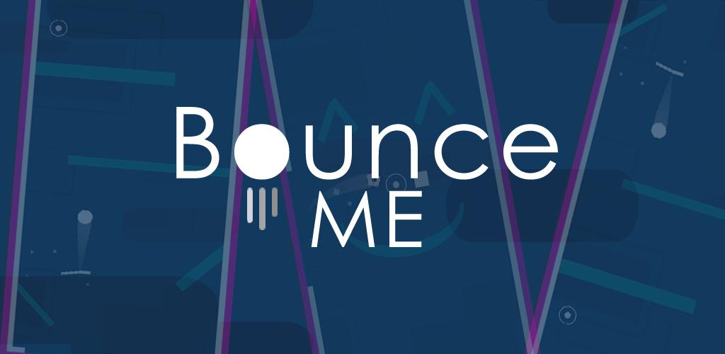 Bounce Me