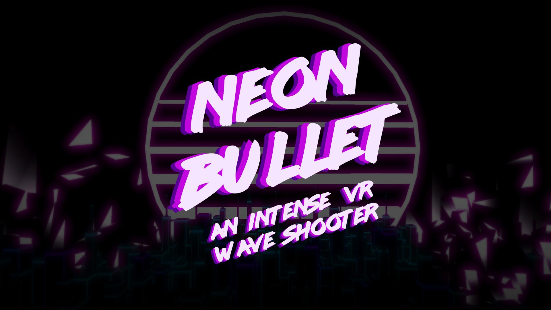 Neon Bullet