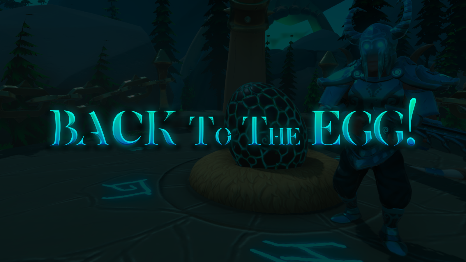 BACK TO THE EGG!