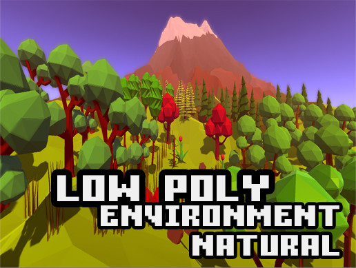 Low Poly Environment & Natural Pack