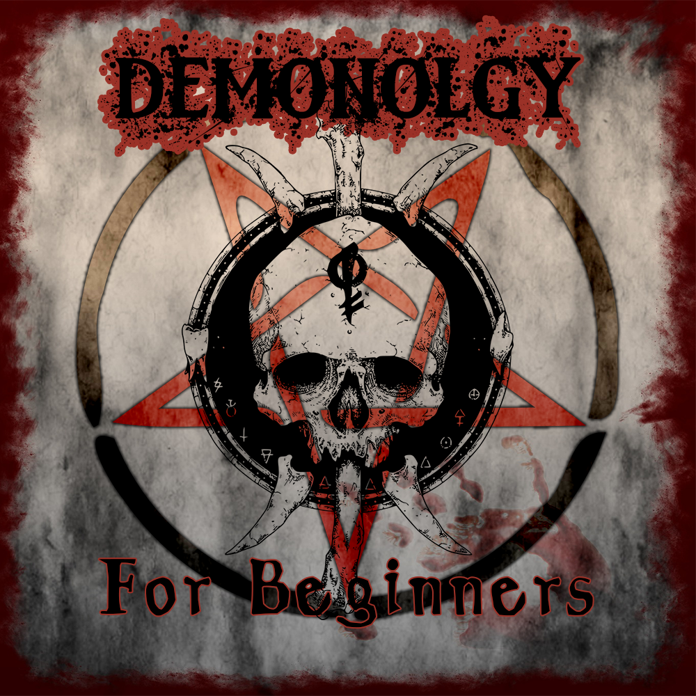 Demonology For Beginners