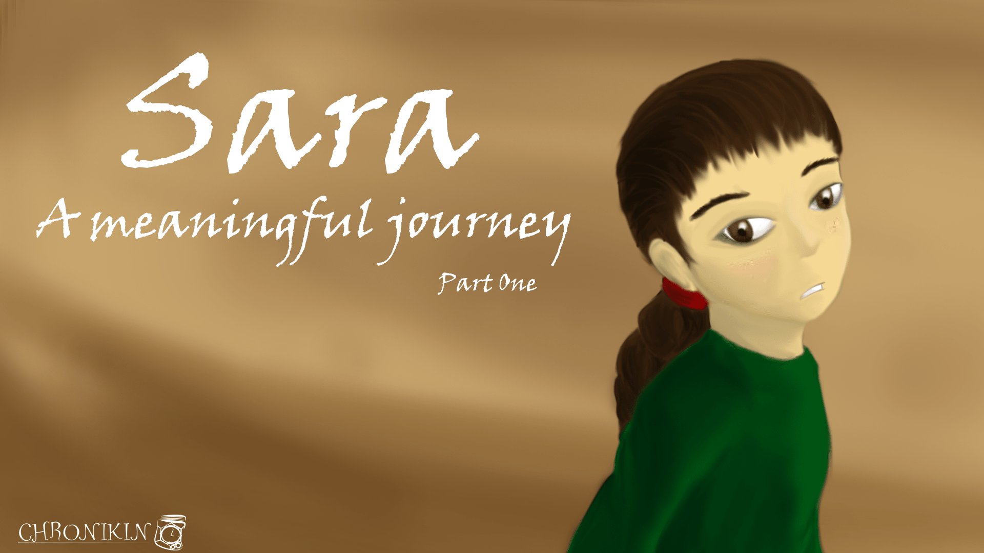 Sara - A meaningful Journey part 1