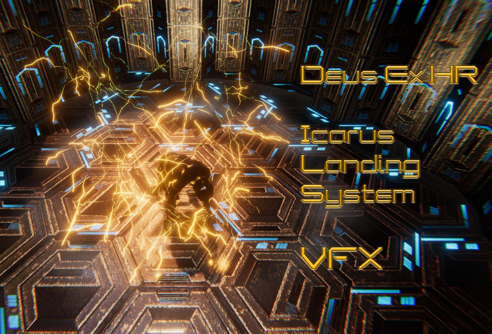 VFX - Icarus Landing System (Deus EX HR)