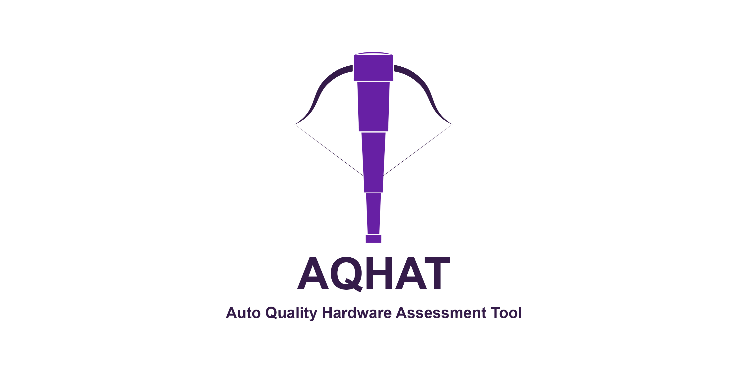 Auto Quality Hardware Assessment Tool - AQHAT
