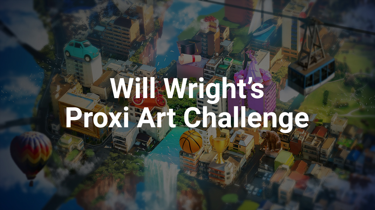Announcing Will Wright's Proxi Art Challenge