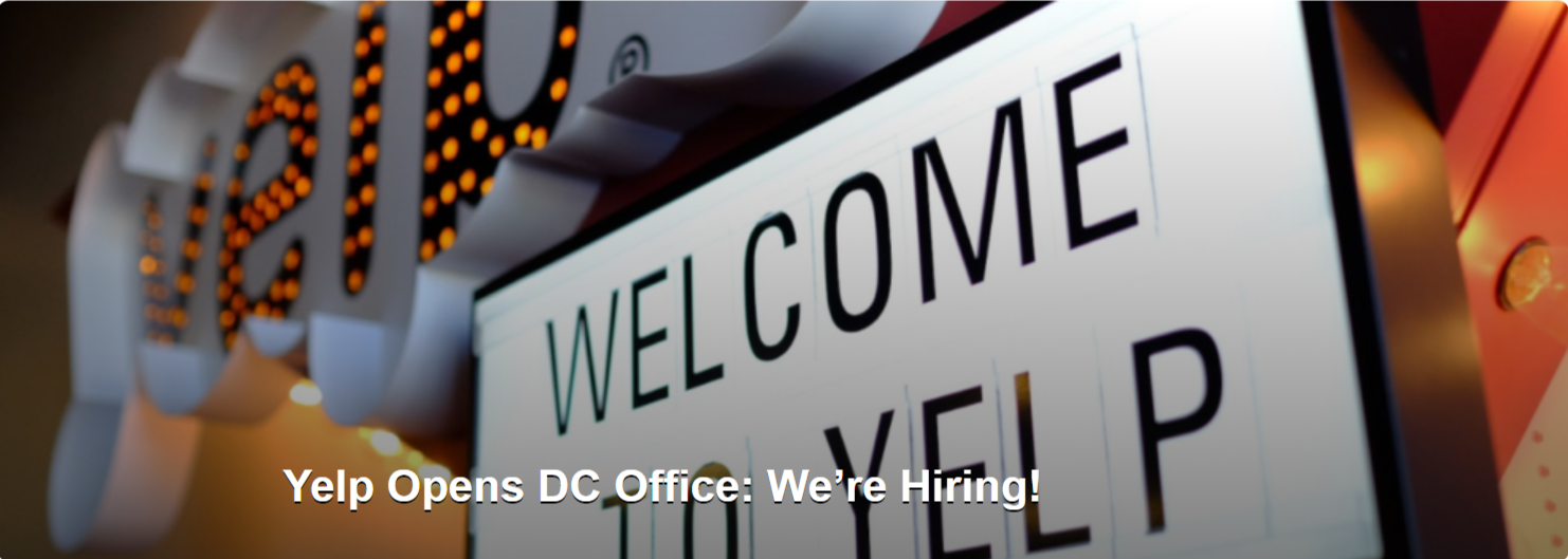 Yelp Opens DC Office: We're Hiring!
