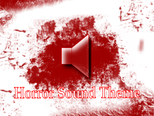 Horror Sound Theme