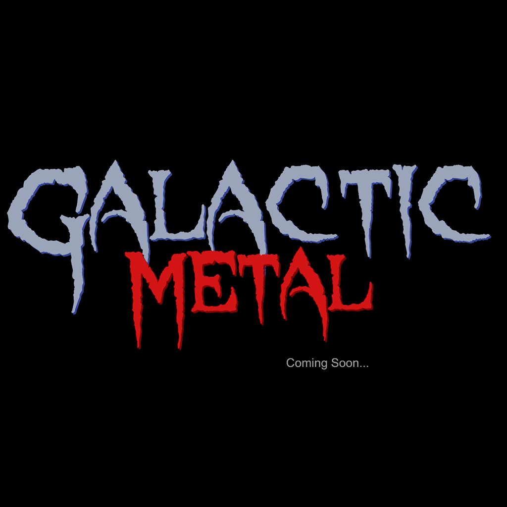 Galactic Metal